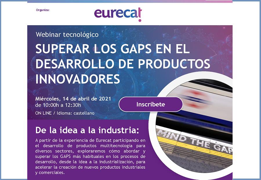 Webinar Eurecat: Superar los GAPS en el desarrollo de productos innovadores